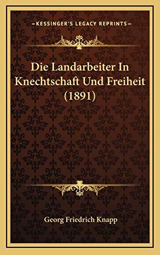 9781169081208: Die Landarbeiter in Knechtschaft Und Freiheit (1891)