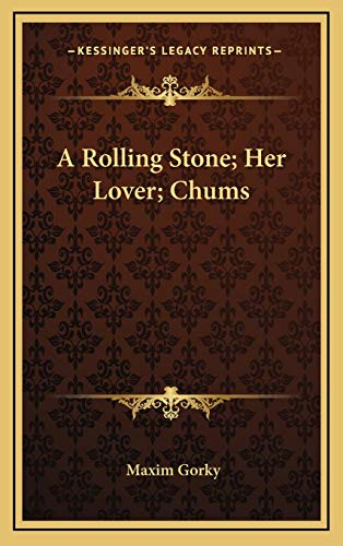 9781169082083: A Rolling Stone; Her Lover; Chums