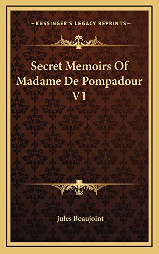 9781169082311: Secret Memoirs Of Madame De Pompadour V1