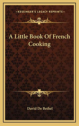 9781169083356: A Little Book Of French Cooking