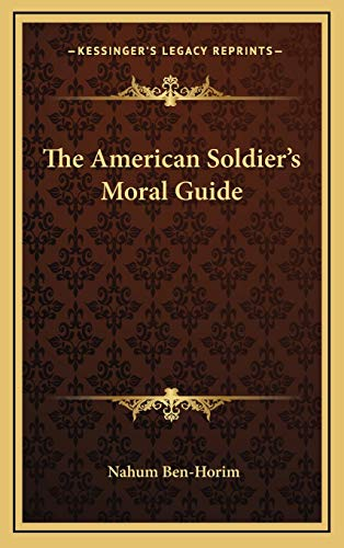 9781169083455: The American Soldier's Moral Guide