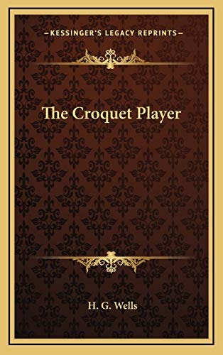 9781169083806: The Croquet Player