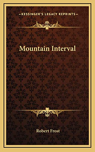 9781169083967: Mountain Interval