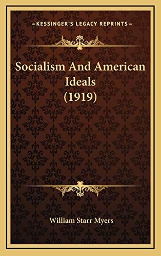 9781169087668: Socialism And American Ideals (1919)