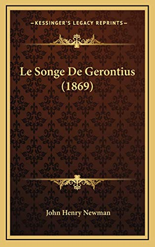 9781169090675: Le Songe De Gerontius (1869) (French Edition)