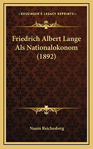 9781169096097: Friedrich Albert Lange Als Nationalokonom (1892) (German Edition)