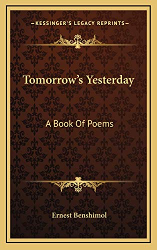9781169096776: Tomorrow's Yesterday: A Book Of Poems
