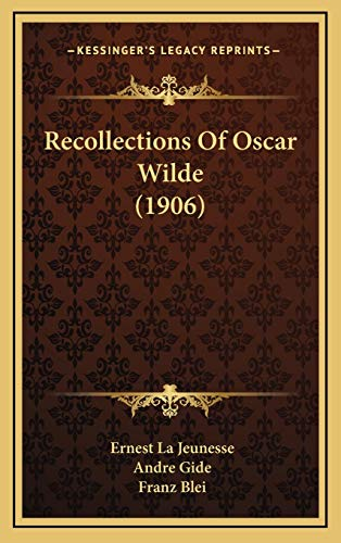 9781169098237: Recollections Of Oscar Wilde (1906)