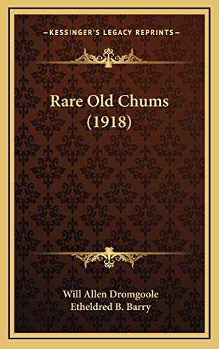 9781169104105: Rare Old Chums (1918)