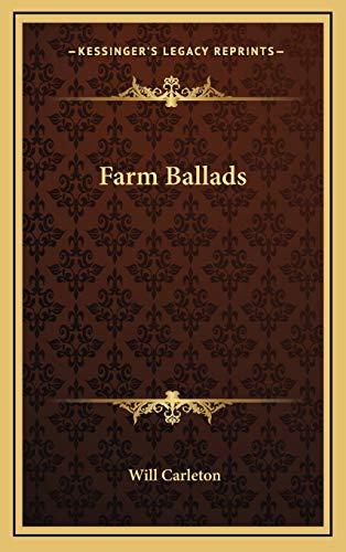 9781169108851: Farm Ballads