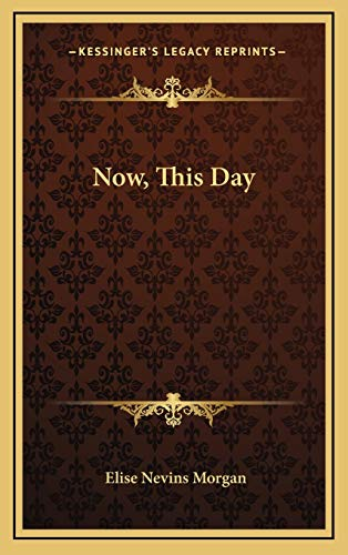 9781169109551: Now, This Day