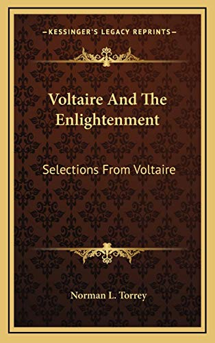 9781169109629: Voltaire And The Enlightenment: Selections From Voltaire