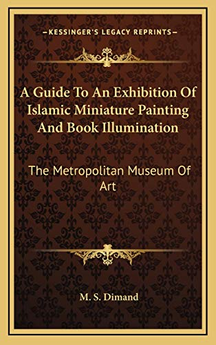 A Guide To An Exhibition Of Islamic
