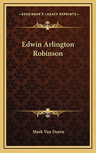9781169109834: Edwin Arlington Robinson