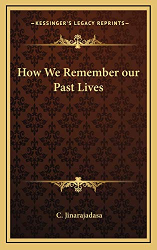 9781169124295: How We Remember our Past Lives