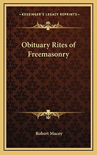 9781169124332: Obituary Rites of Freemasonry