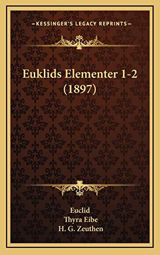 9781169128163: Euklids Elementer 1-2 (1897)