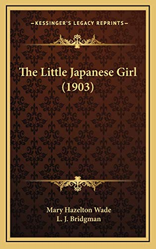 9781169132986: The Little Japanese Girl (1903)