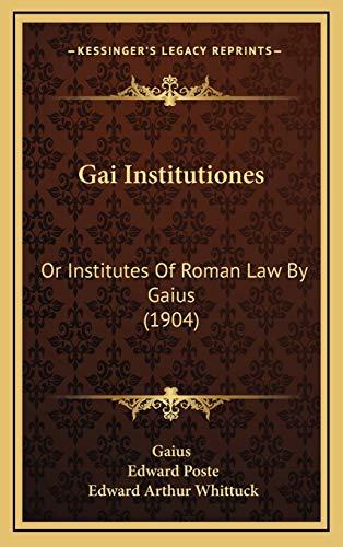 9781169136595: Gai Institutiones: Or Institutes Of Roman Law By Gaius (1904)