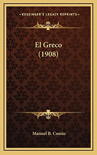 9781169139947: El Greco (1908) (Spanish Edition)