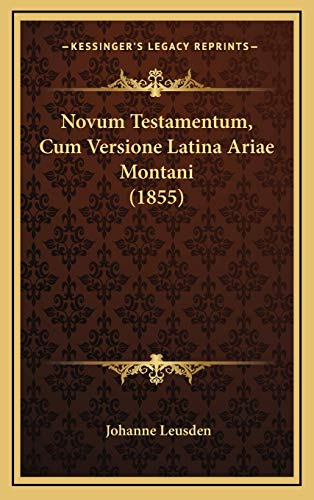 9781169140288: Novum Testamentum, Cum Versione Latina Ariae Montani (1855) (Greek Edition)