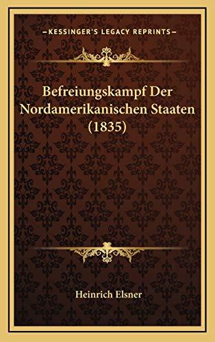 9781169142626: Befreiungskampf Der Nordamerikanischen Staaten (1835)