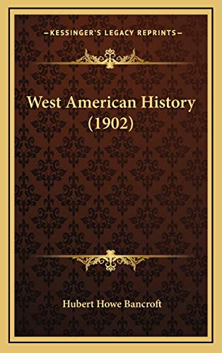 9781169150089: West American History (1902)