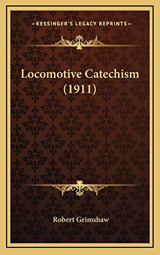 9781169151895: Locomotive Catechism (1911)