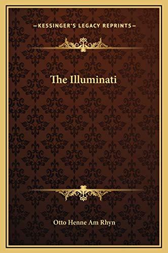 9781169155367: The Illuminati