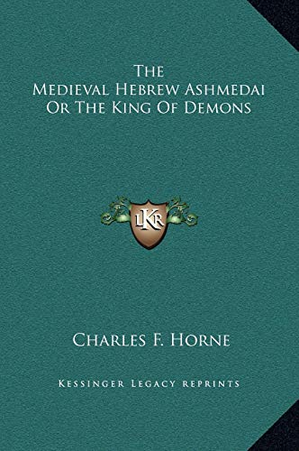 9781169155992: The Medieval Hebrew Ashmedai or the King of Demons