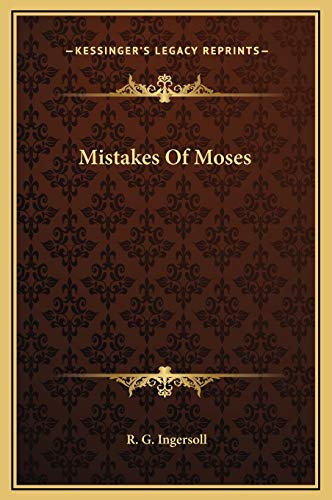 9781169156456: Mistakes Of Moses