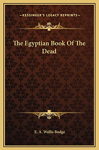 9781169156814: The Egyptian Book Of The Dead