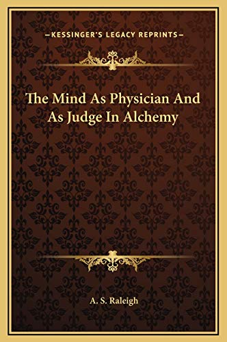 9781169158139: The Mind As Physician And As Judge In Alchemy