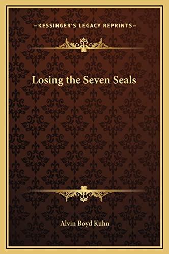 9781169158429: Losing the Seven Seals