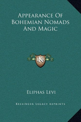 9781169159464: Appearance Of Bohemian Nomads And Magic