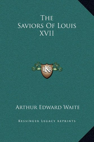 9781169160309: The Saviors of Louis XVII
