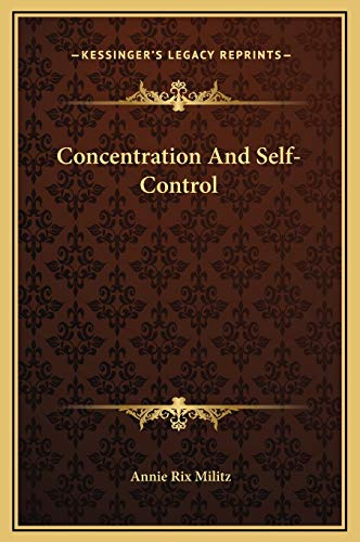 9781169160767: Concentration And Self-Control