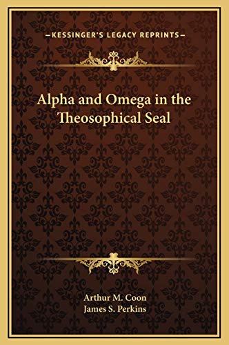9781169162495: Alpha and Omega in the Theosophical Seal