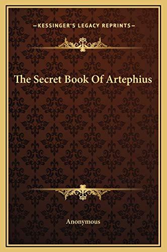 9781169164383: The Secret Book Of Artephius