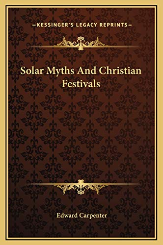 9781169164987: Solar Myths And Christian Festivals