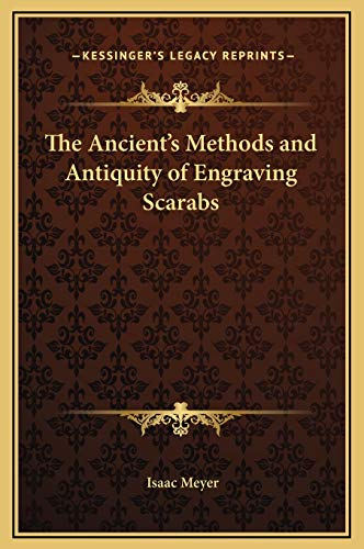 9781169165922: The Ancient's Methods and Antiquity of Engraving Scarabs