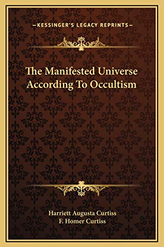 9781169166394: The Manifested Universe According To Occultism