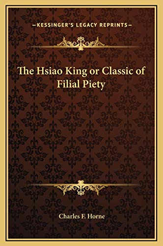 9781169166837: The Hsiao King or Classic of Filial Piety
