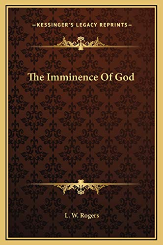 9781169167131: The Imminence Of God