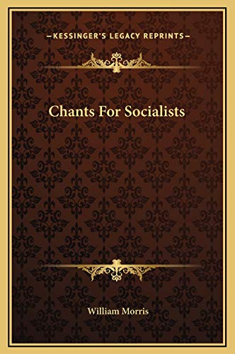 9781169169494: Chants For Socialists