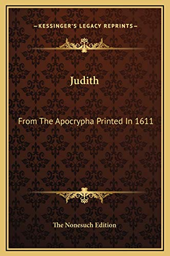 9781169170971: Judith: From The Apocrypha Printed In 1611