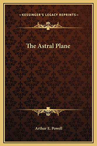 9781169172333: The Astral Plane