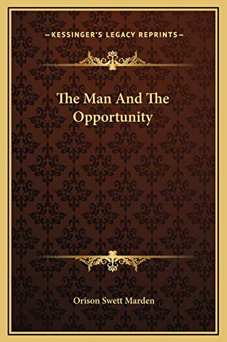 9781169172609: The Man And The Opportunity