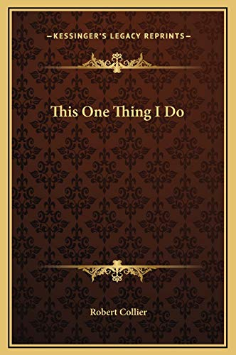 This One Thing I Do (1169173403) by Robert Collier