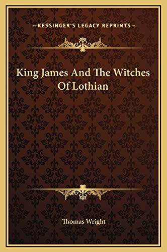 9781169173507: King James And The Witches Of Lothian